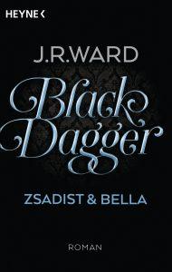 Black Dagger - Zsadist Bella von J R Ward
