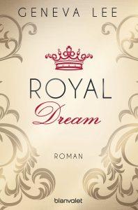Royal Dream von Geneva Lee