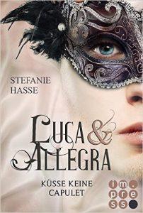 Luca & Allegra, Band 2 Küsse keine Capulet